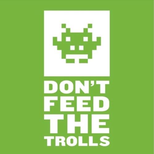 Don't Feed The Trolls's avatar