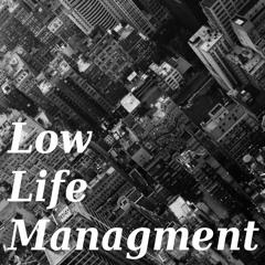 Low Life Management