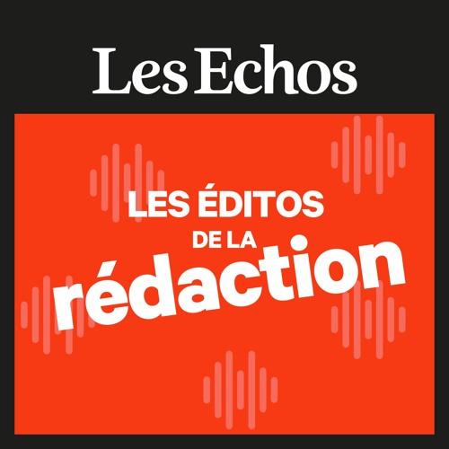 Les éditos de la rédaction - Les Echos's avatar