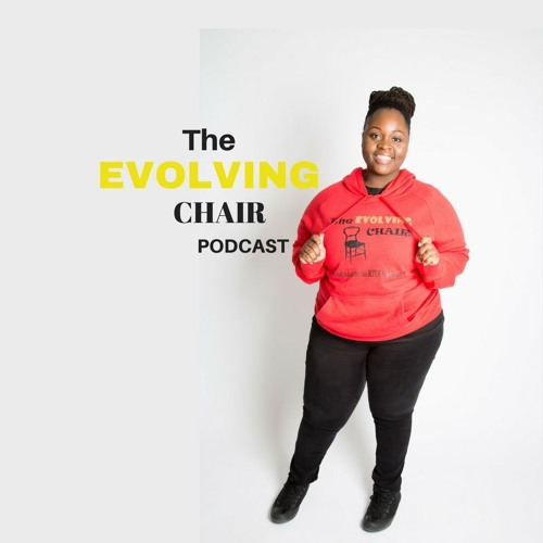 The Evolving Chair Podcast w/ Lakiesha Russell's avatar