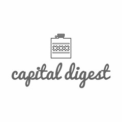 Capital Digest