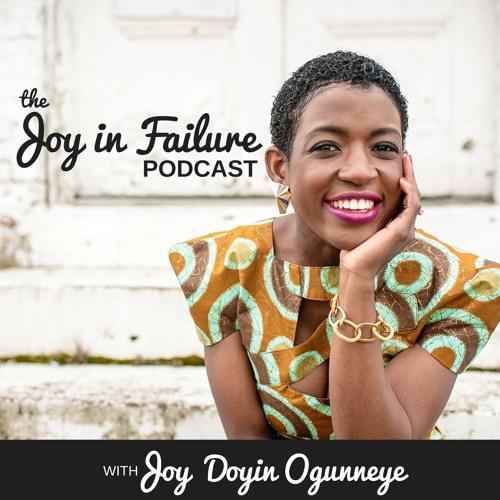 The Joy in Failure Podcast's avatar