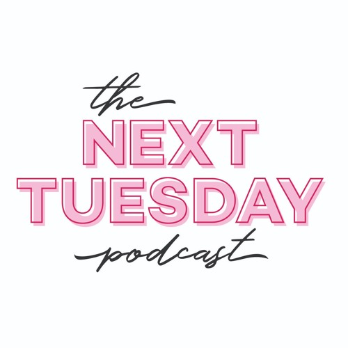 The Next Tuesday Podcast with Care + Suz's avatar
