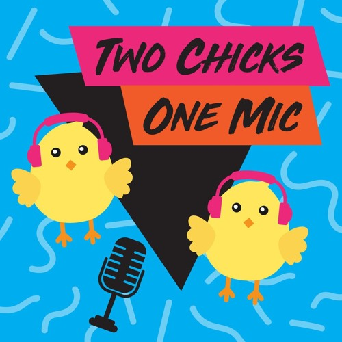 Two Chicks One Mic's avatar