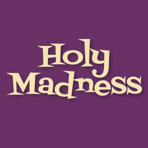 Holy Madness Pod: Religion, Culture, Love, Israel's avatar