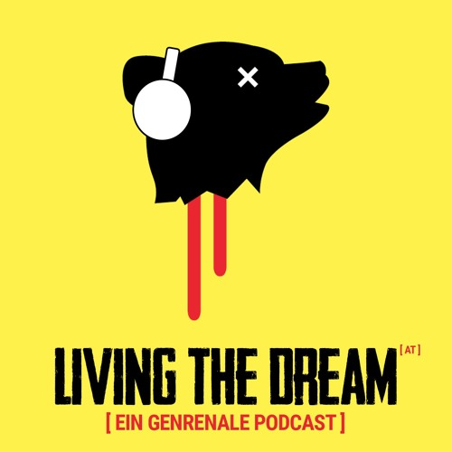 Living the Dream (AT) - Ein Genrenale Podcast's avatar