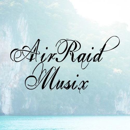 AirRaidMusix's avatar