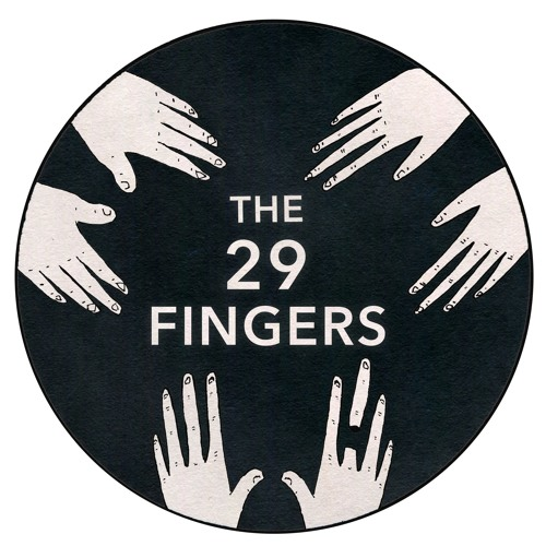 The 29 Fingers's avatar