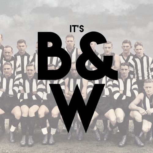 It's Black and White- Collingwood Podcast's avatar
