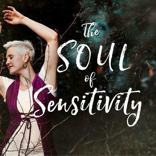 The Soul of Sensitivity by Sensitivity Uncensored's avatar