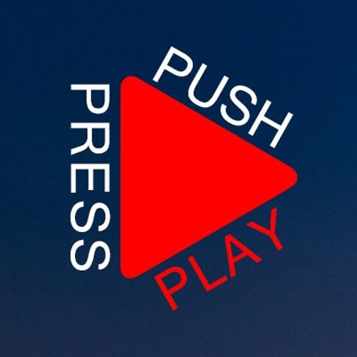 PUSH PRESS PLAY's avatar