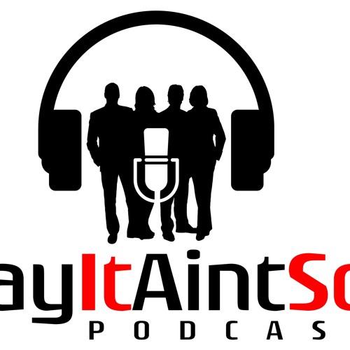 Say It Aint So Podcast's avatar