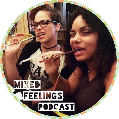 Mixed Feelings Podcast's avatar