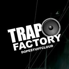 TrapFactory - Repost