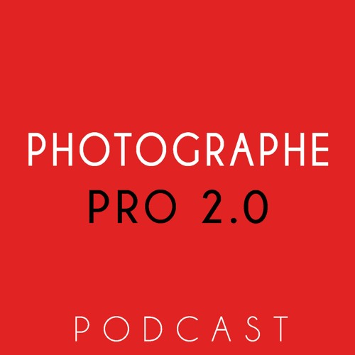 Podcast Photographe Pro 2.0's avatar