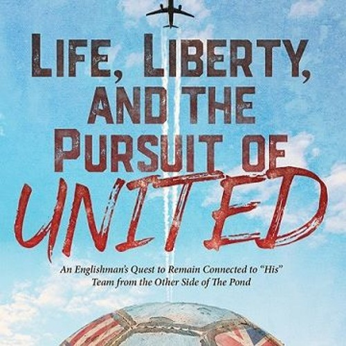 Neil Barnett The Football Show - Gary B France - Life, liberty, and the Pursuit of United