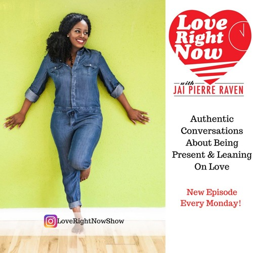 Love Right Now Show with Jai Pierre Raven's avatar