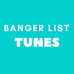 Bangerlist Tunes