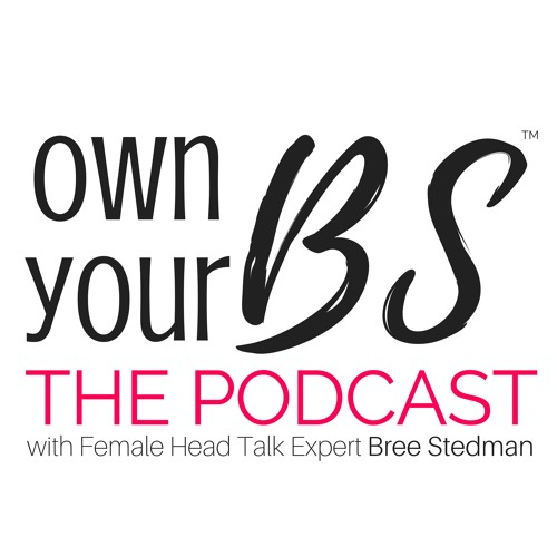 Own Your BS: The Podcast's avatar