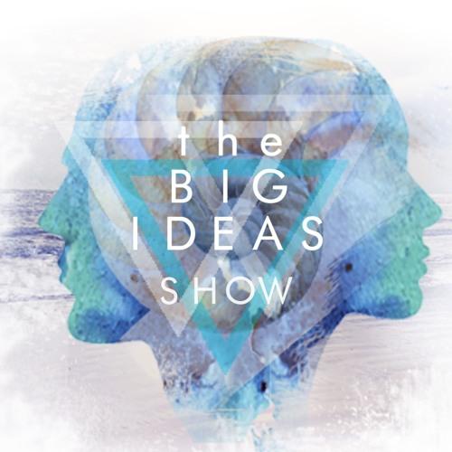 The BIG IDEAS Show's avatar