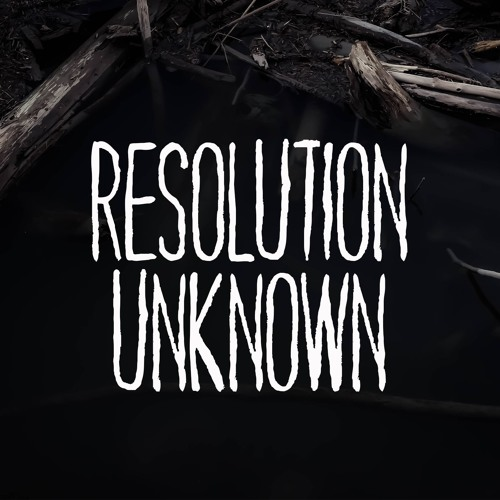 Resolution Unknown Podcast's avatar