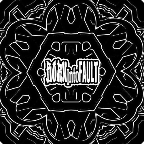 bornintofault's avatar