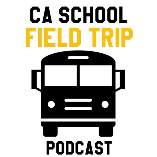 CA School Field Trip: A Podcast's avatar