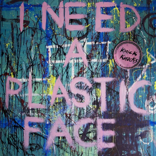 I Need a Plastic Face's avatar
