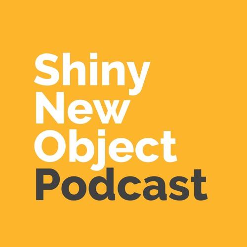 Shiny New Object Podcast's avatar