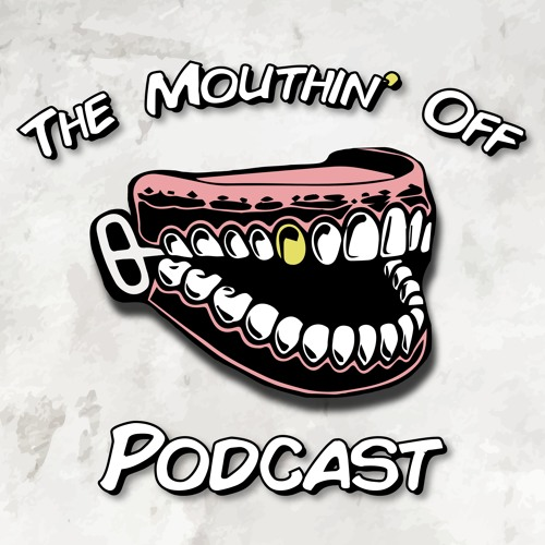 The Mouthin Off Podcast's avatar