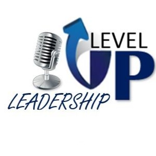 Level Up Leadership Podcast's avatar