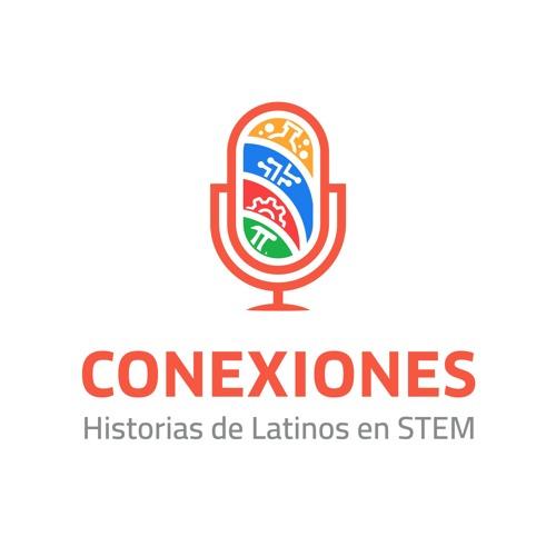 Conexiones: Historias de Latinos en STEM's avatar