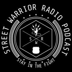 Street Warrior Radio Podcast