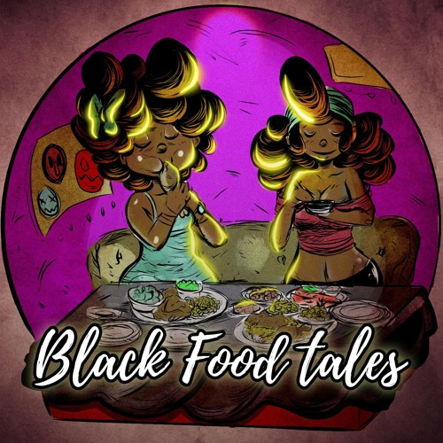 Black Food Tales Podcast's avatar