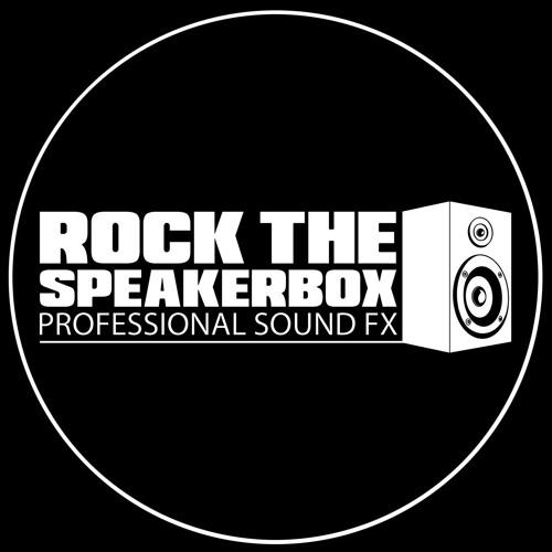 Rock The Speakerbox Professional SFX's avatar