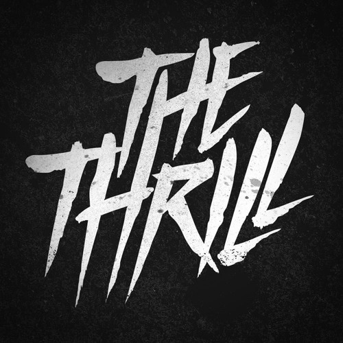 THE THRILL - BETTER SAY IT LOUD