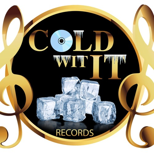 Cold Wit It Records's avatar