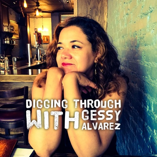 Digging Through with Gessy Alvarez's avatar