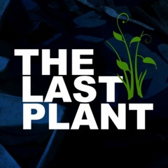 The Last Plant