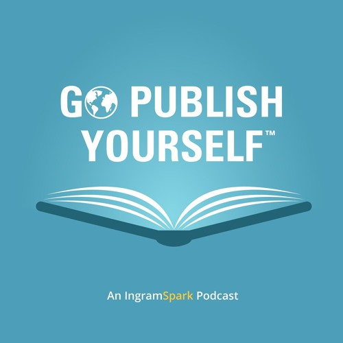Go Publish Yourself: An IngramSpark Podcast's avatar
