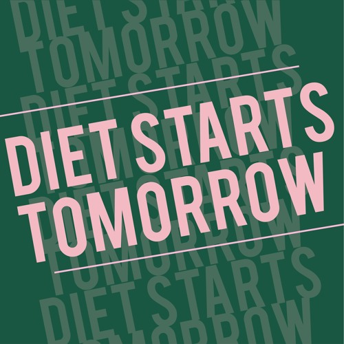 Diet Starts Tomorrow's avatar