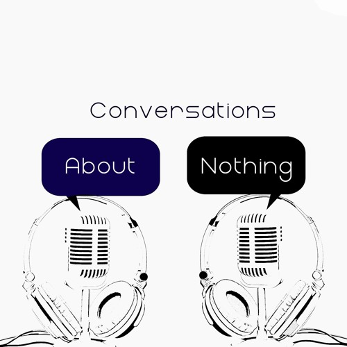 Conversations About Nothing's avatar