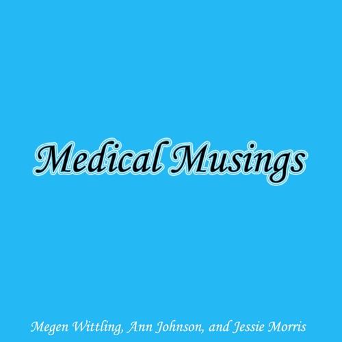 Medical Musings - Season 1