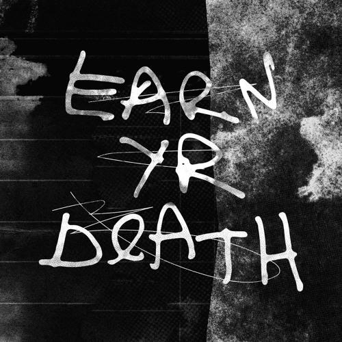 Earn Yr Death's avatar