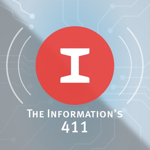 "The Information's 411 — ""Snap's Lumpiness"""