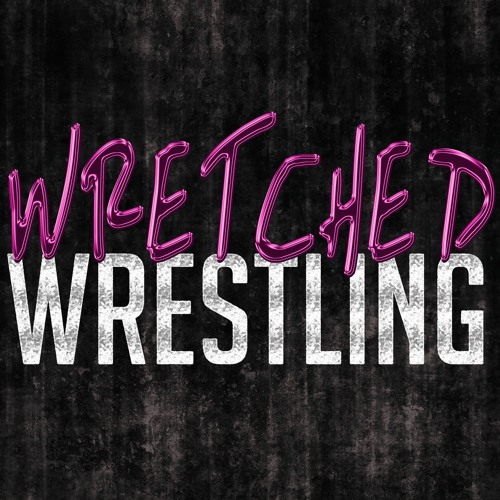 Wretched Wrestling Podcast's avatar