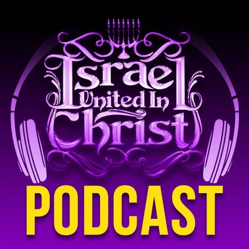 Israel United In Christ Podcast's avatar