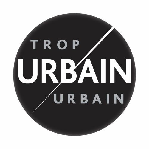 Urbain, trop urbain's avatar