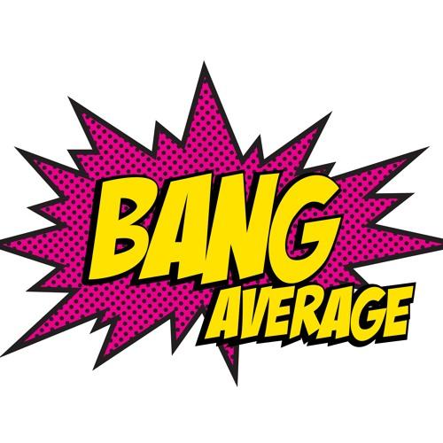Bang Average's avatar