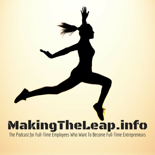 The Making The Leap Podcast's avatar